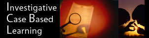 Investigative Case Based Learning
